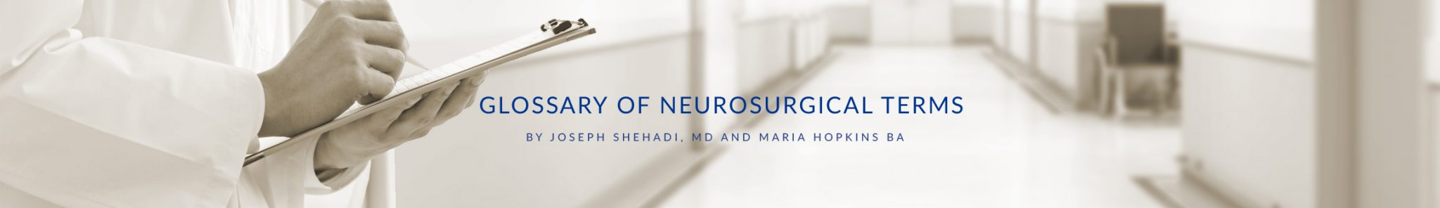 Glossary of Neurosurgical Terms