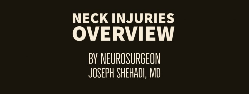 Overview of Neck Injuries
